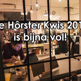 De Hôrster Kwis 2017 bijna vol!
